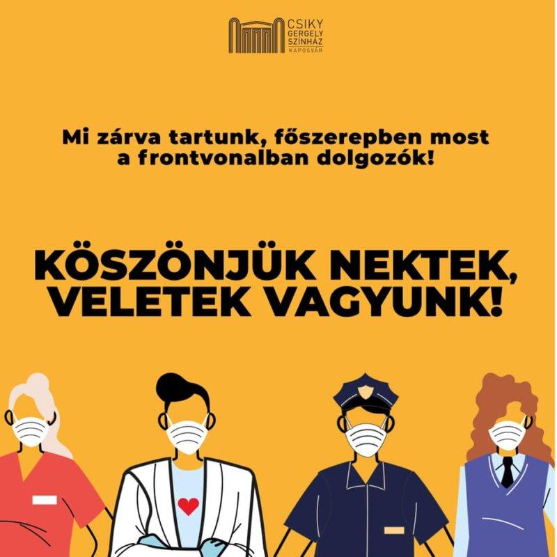 """Csiky Gergely Színház """"KÖSZÖNJÜK NEKTEK, VELETEK VAGYUNK"""""""