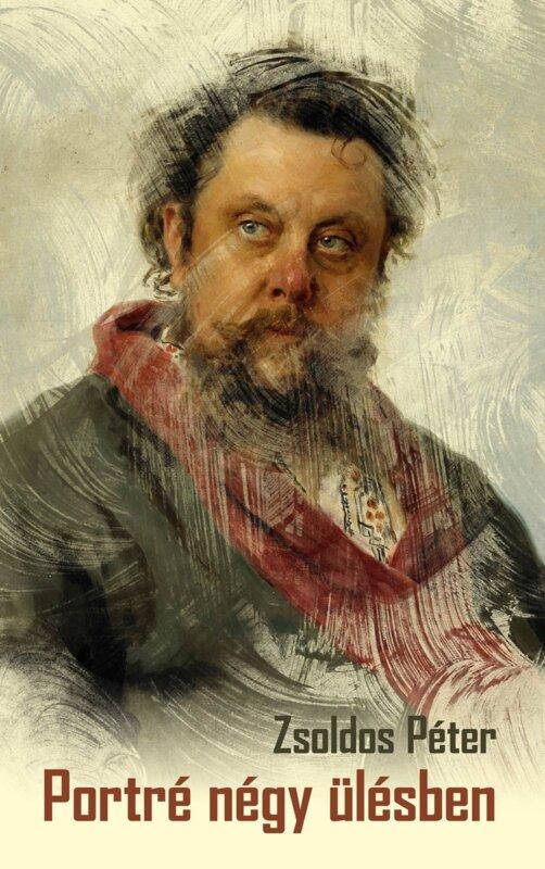 Zsoldos Péter: Portré négy ülésben