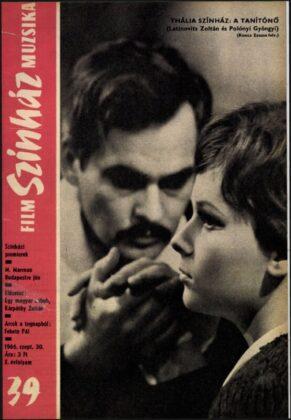 A tanítónő, Thália Színház, 1965. Latinovits Zoltánnal / Forrás: Film Színház Muzsika, 1966/ 39. 10. Arcanum