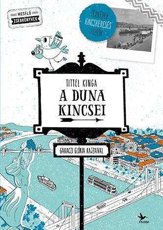 Tittel Kinga: A Duna kincsei,