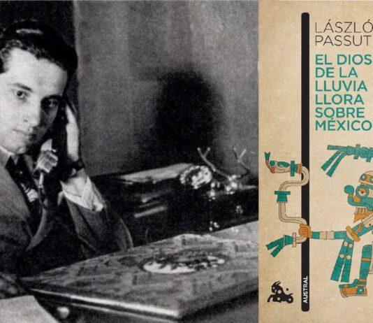 A fiatal Passuth László és az Esőisten siratja Mexikót 2015-ös spanyol nyelvű kiadása - Forrás: Budapest, 1979/9 és casadellibro.com