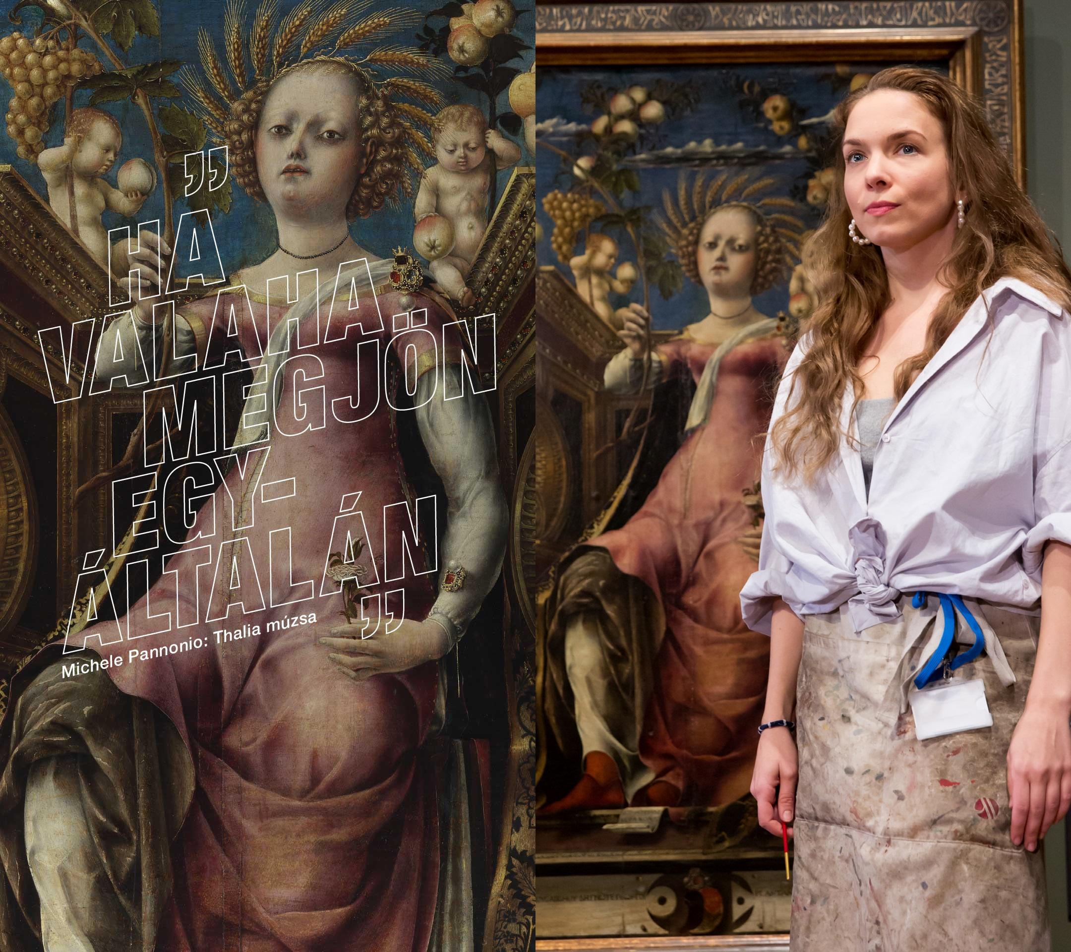 Berta Ádám: Múzsa vagyok Műalkotás: Michele Pannonio: Thalia múzsa (1456–1457) Előadja: Czakó Julianna / Bíró Panna Dominika